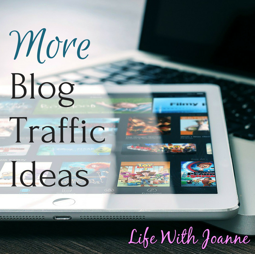 More Blog Traffic Ideas #bloggingtips #bloggers