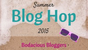 Bodacious Bloggers August Blog Hop!
