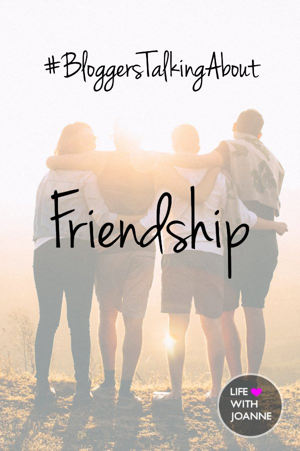 Bloggers talking about friendship, from the #BloggersTalkingAbout series. #friends #friendship #frenimies