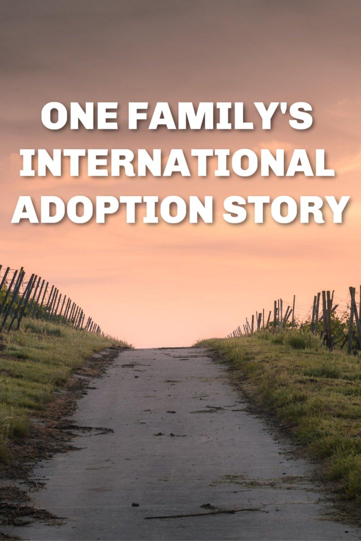 International Adoption Story