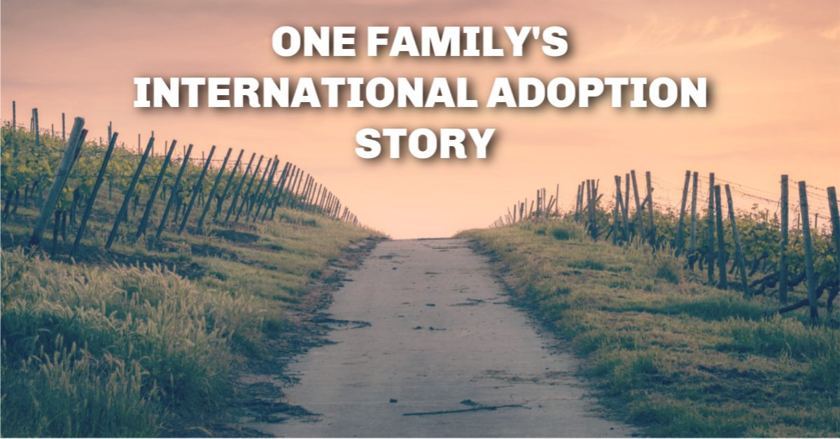 One family's international adoption story
