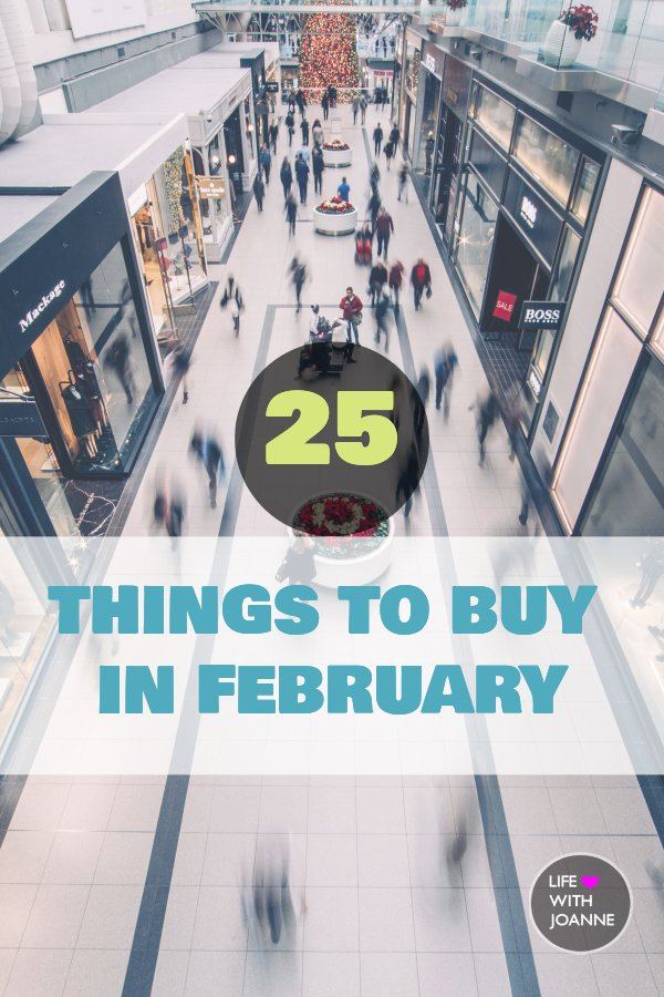 25 Things To Buy In February