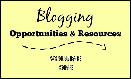 Blogging Opportunities & Resources 1