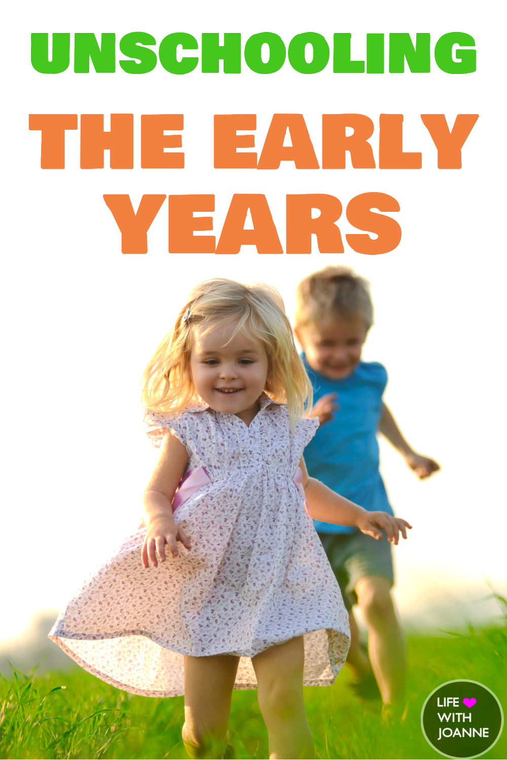 Unschooling the early years