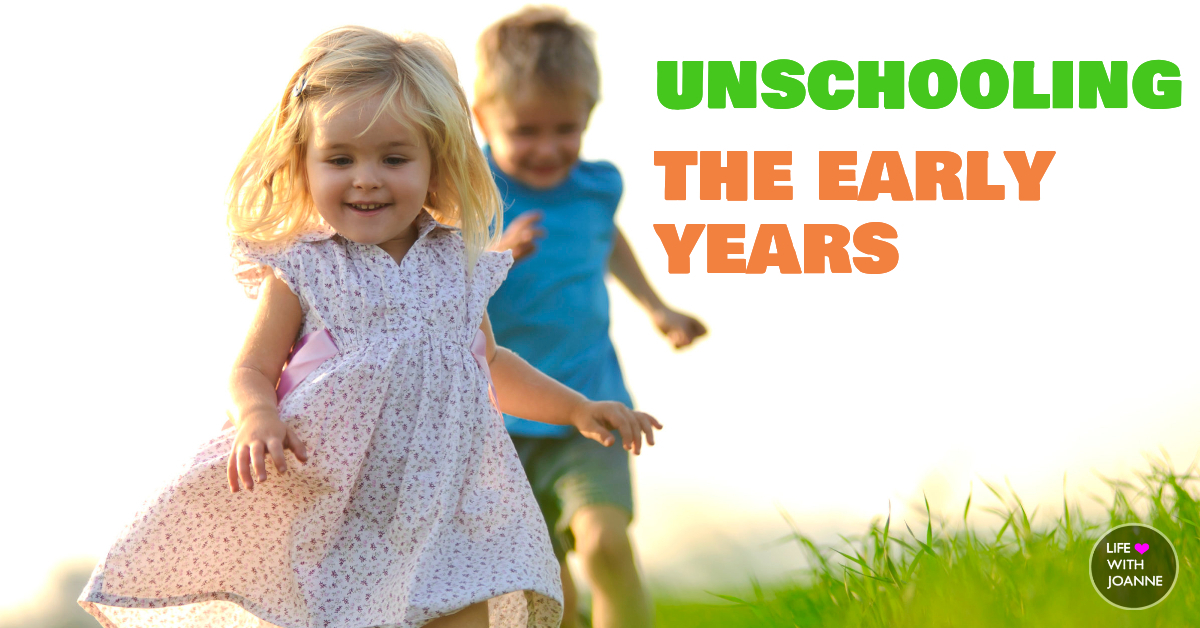 Unschooling early years