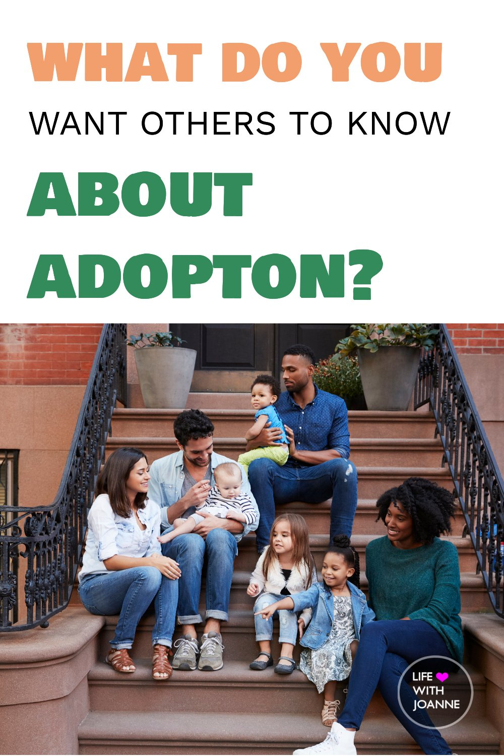 What you want others to know about adoption