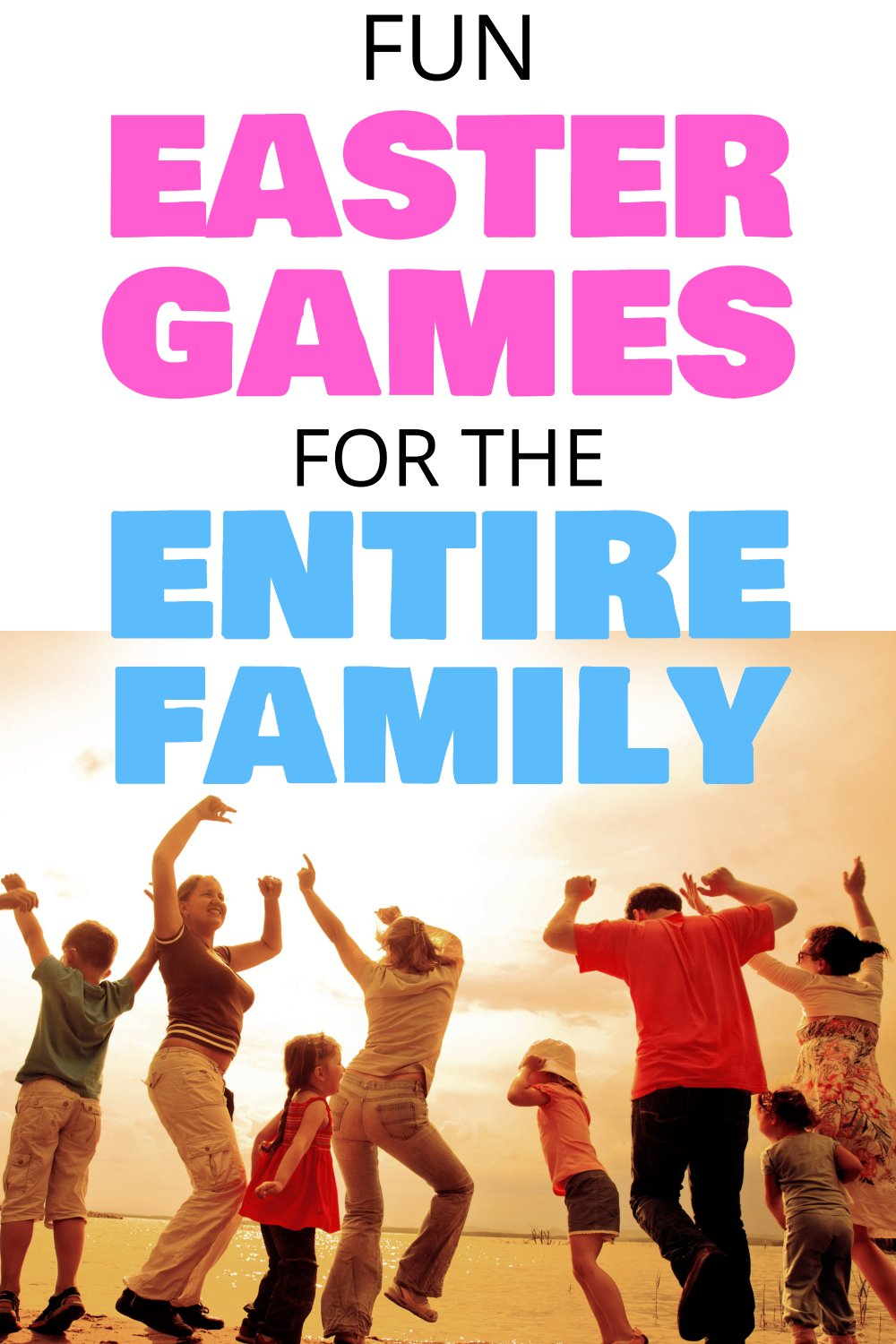 Fun Easter Games For The Entire Family